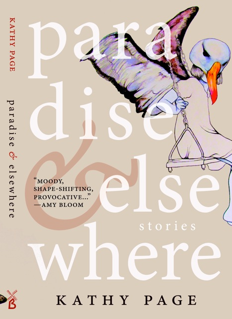 Paradise & Elsewhere by Kathy Page front jacket